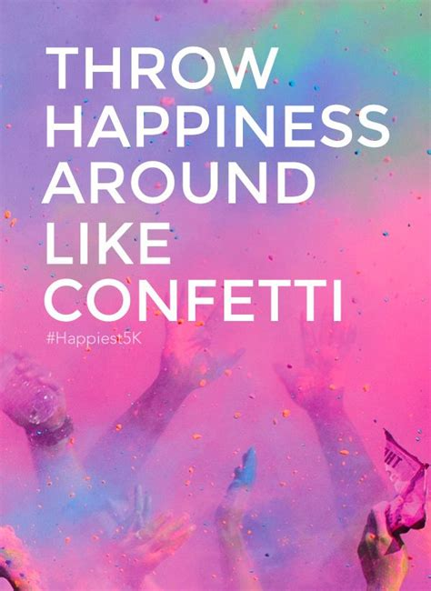 quotes on colours and happiness 208 best the color run images on pinterest the color