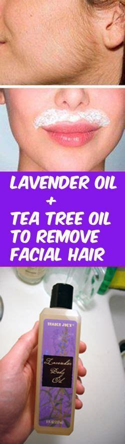 oils that retard unwanted hair lavender oil and tea tree oil to remove facial hair