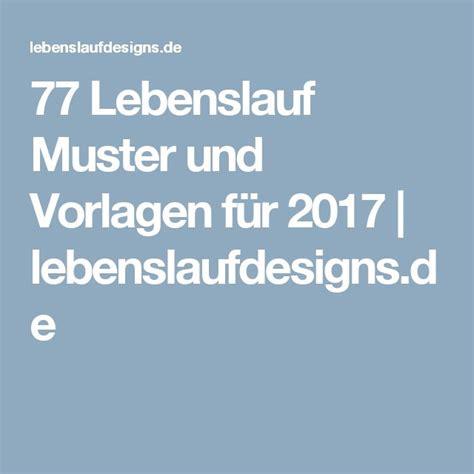 Lebenslauf Muster 2017 by 31 Best Lebenslauf Vorlagen Muster Images On