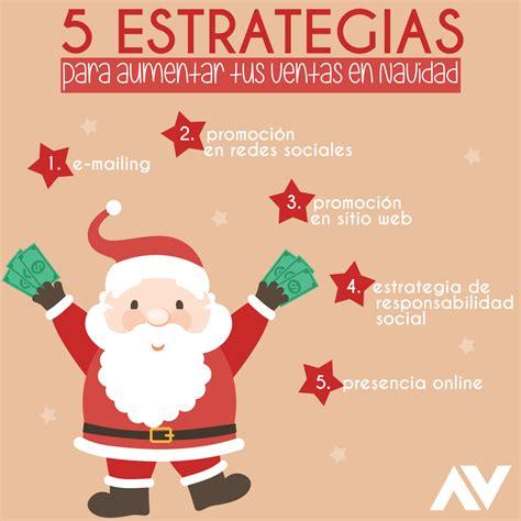 ventas dd crismas 5 estrategias para aumentar tus ventas en navidad marketing ventas navidad