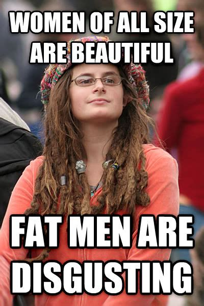 Fat Women Memes - livememe com college liberal