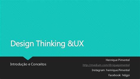 design thinking ux design thinking e ux
