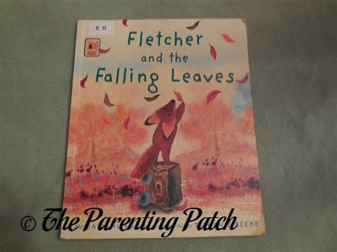fletcher and the falling fletcher and the falling leaves book review parenting patch