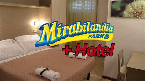 mirabilandia hotel e ingresso hotel marittima hotel europa