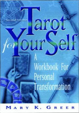 tarot for your self tarot for your self mary k greer 9781564145888