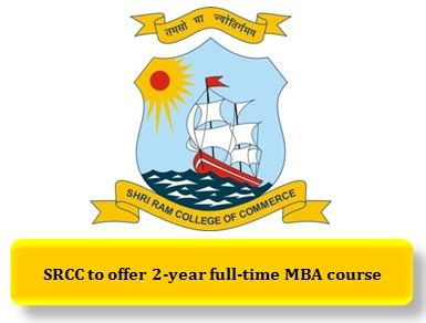 Mba In Srcc Du by Srcc From Du Offers 2 Year Mba Course On The Lines Of Iim
