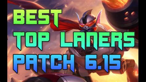 best top laners best top laners 6 15 top lane tier list patch 6 15 youtube