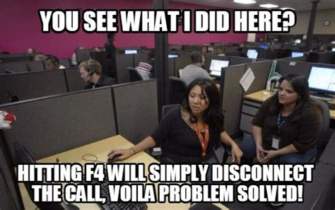 Call Center Meme - list of 25 most insanely funny call center memes on internet