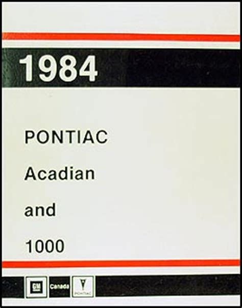 auto repair manual online 1984 pontiac 1000 electronic valve timing 1984 pontiac acadian t1000 repair shop manual original canadian