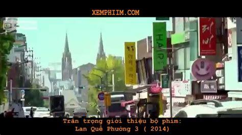 Watch Lan Kwai Fong 3 2014 Lan Quế Phường 3 Lan Kwai Fong 3 2014 Vietsub Full Hd Youtube