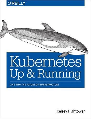 kubernetes in books thralkeld h515 ebook pdf kubernetes up and