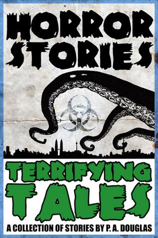 the peeling other terrifying tales ebook horror stories and terrifying tales by p a douglas