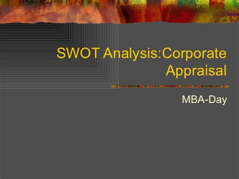 Mba In Hm by Swot Analysis Corporate Appraisal