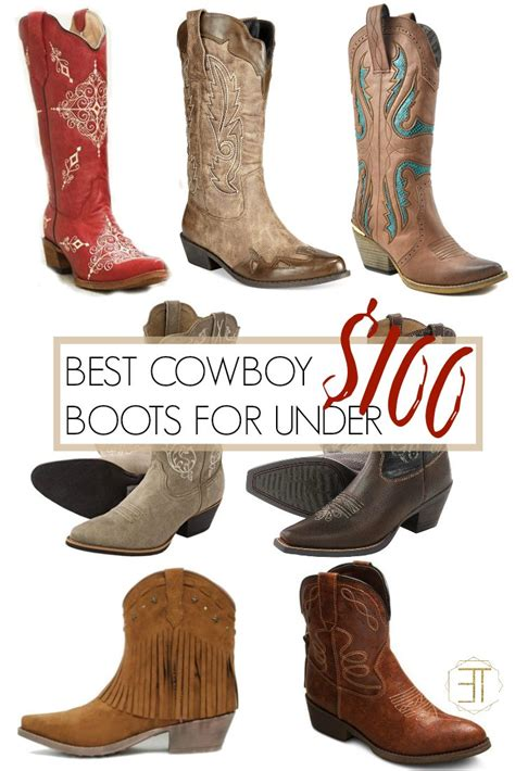 cowboy boots for 100 best cowboy boots for 100 talk
