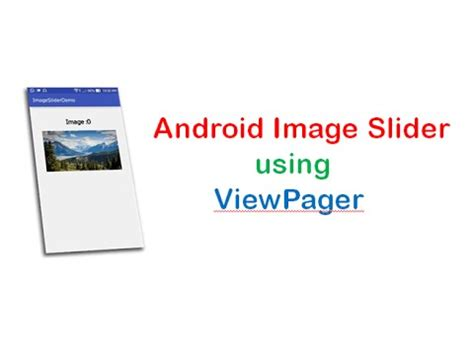 android studio viewpager tutorial vote no on android studio tutorial 71 image slider using