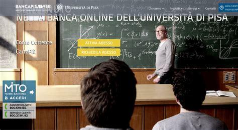 Banca Di Pisa E Fornacette Filiali by Nasce La Prima Banca Per L Universit 224