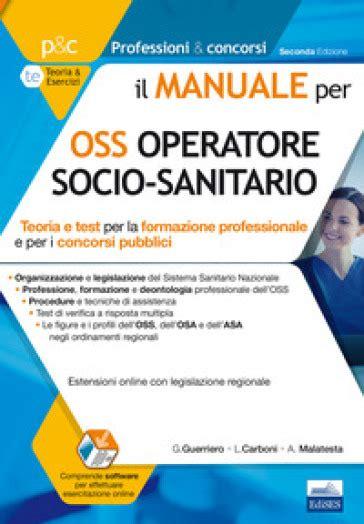 Il Manuale Per Oss Operatore Socio Sanitario Teoria E