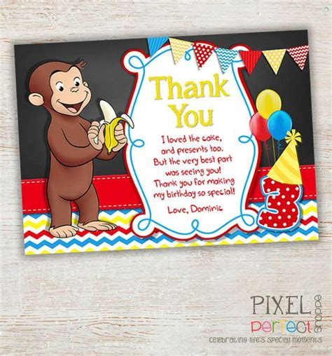 Thank You Card Template For Birthday Giveaways by 17 Best Images About Curious George Birthday Invitations