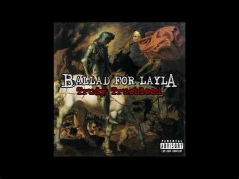 ballad for layla beyond the ballad for layla trudy trueblood