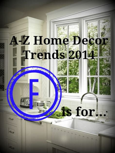 home decor industry trends a z home decor trend 2014 farmhouse sink real houses of