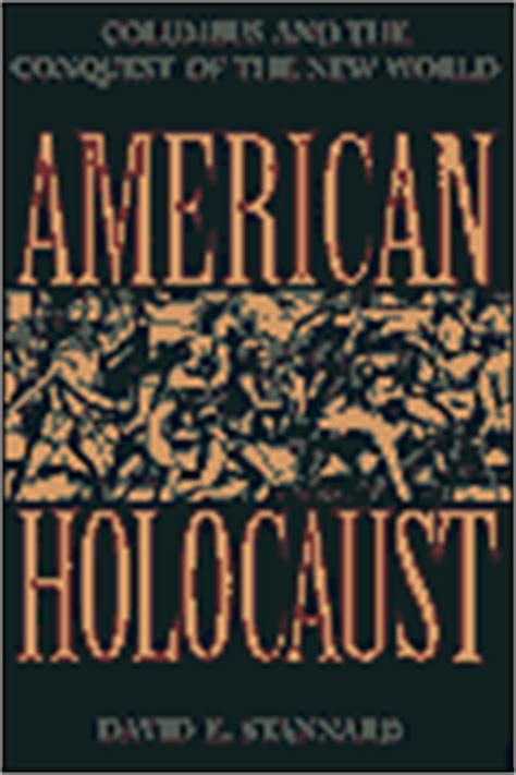 american holocaust the conquest of the new world books historywiz books