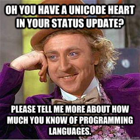Unicode Memes - condescending wonka memes quickmeme