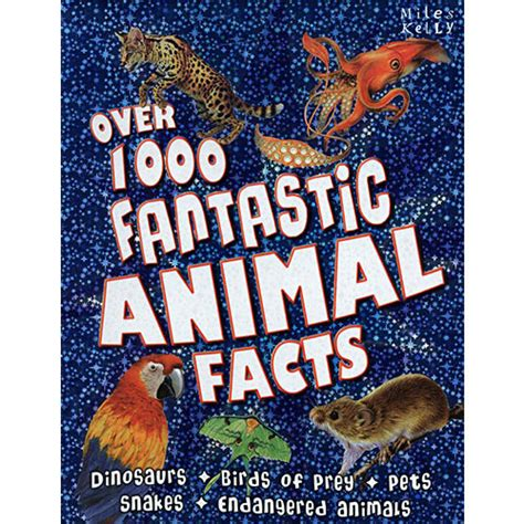 1000 Animal Fact 1000 fantastic animal facts book 9781848105430