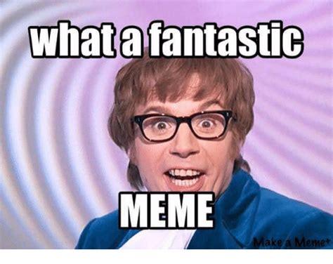 Fantastic Meme - 25 best memes about fantastic meme fantastic memes