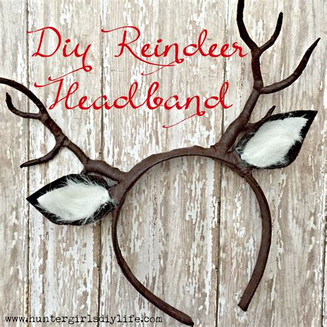 diy reindeer headband huntergirlsdiylife