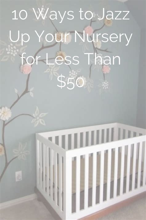 How To Decorate A Nursery Baby Nursery Ideas On A Budget Thenurseries
