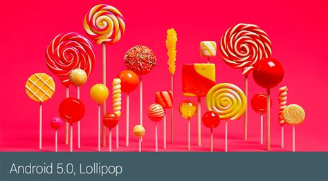 android 5 0 lollipop os android 5 0 lollipop offers real watering tastes for android fans
