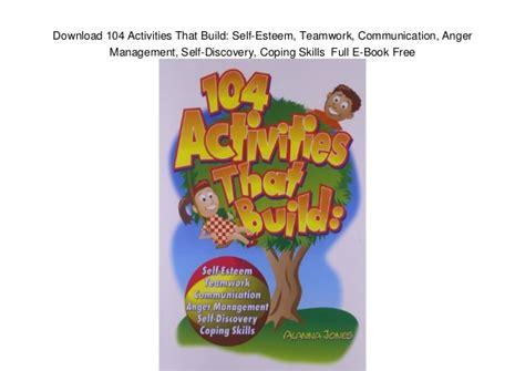 anger management a self discovery workbook books 104 activities that build self esteem teamwork