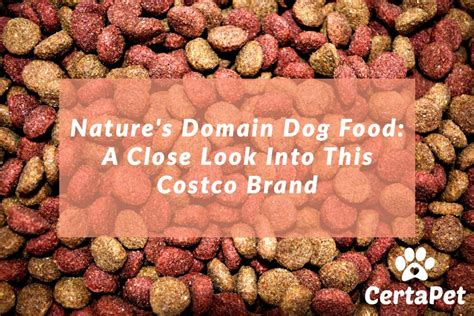 nature s domain food nature s domain food a look into this costco brand certapet