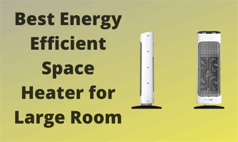 energy efficient space heater  large room