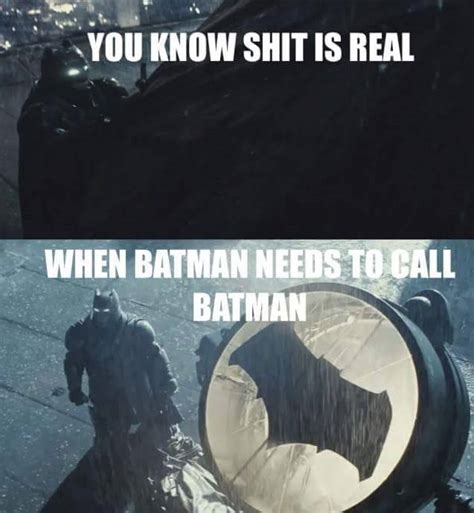 Shit Just Got Real Meme - shit just got real batman know your meme