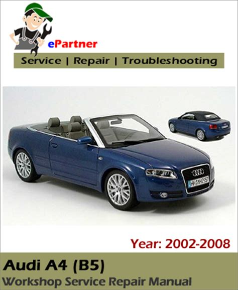 Service Audi A4 by Audi A4 B7 Service Repair Manual 2002 2008 Automotive
