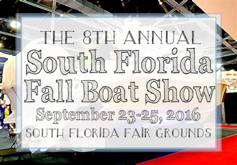 florida fall boat show west palm beach waterfront properties real estate news information