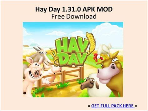 dwonload game hay day mod apk hay day 1 31 0 apk hack free download authorstream