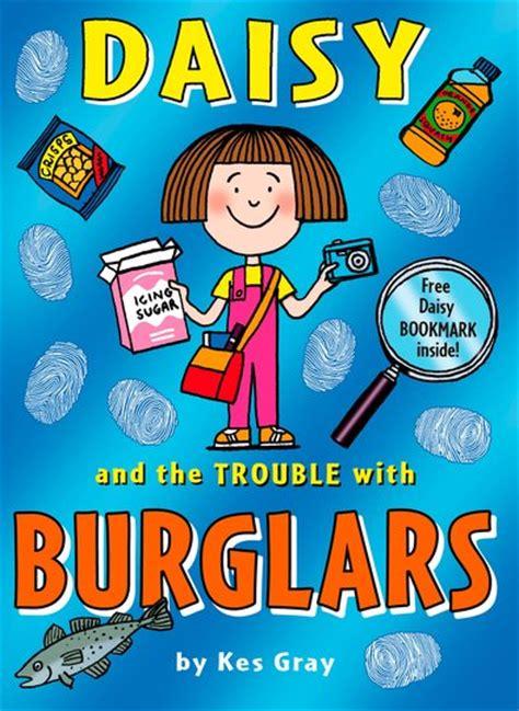 daisy and the trouble daisy and the trouble with burglars scholastic kids club