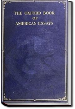 the oxford book of american essays books the oxford book of american essays all you can books