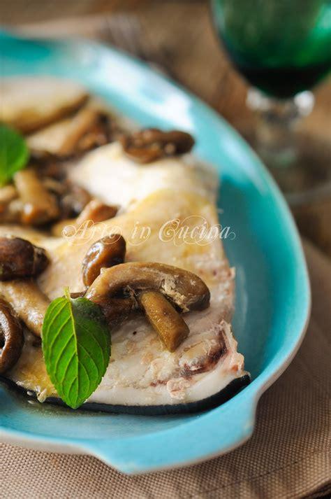 pesce veloce da cucinare pesce spada con funghi in padella ricetta veloce arte in