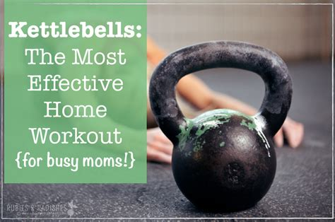 kettlebell the most effective home workout for