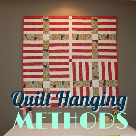 the top 4 ways to hang a quilt right sides together