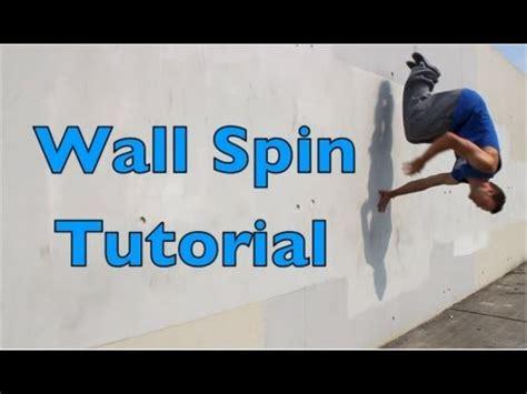 tutorial wall spin wall spin tutorial parkour freerunning deutsch