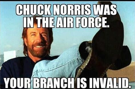 Funny Air Force Memes - 63 best images about chuck norris on pinterest