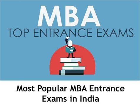 All Mba Entrance Exams List by Most Popular Mba Entrance Exams In India Authorstream