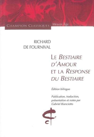livre bestiaire d amour et la response du bestiaire richard de fournival honor 233 chion