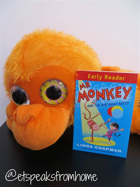 mr monkey and the birthday et speaks from home