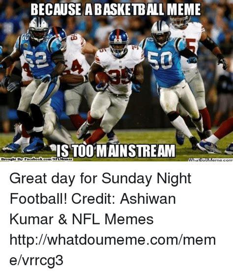 Football Sunday Meme - 25 best memes about too mainstream too mainstream memes