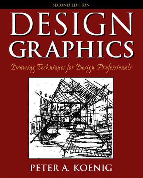 design graphics drawing techniques for design professionals koenig design graphics drawing techniques for design